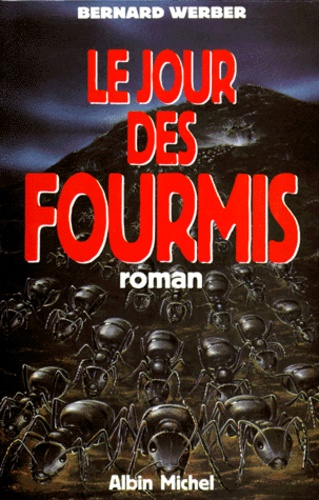 Cycle des Fourmis Tome 2 Le Jour des Fourmis