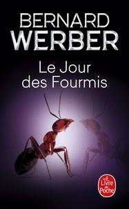 Bernard Werber - Cycle des Fourmis Tome 2 : Le Jour des Fourmis.