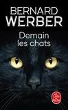 Bernard Werber - Demain les chats.