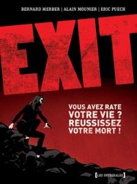 Bernard Werber et Alain Mounier - Exit Tome 3 : .