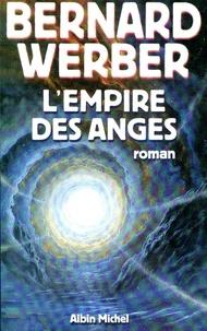 Téléchargez des livres gratuits pour ipad mini L'Empire des anges par Bernard Werber, Bernard Werber