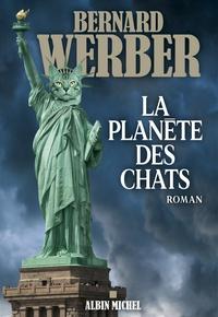 Bernard Werber - La planète des chats.