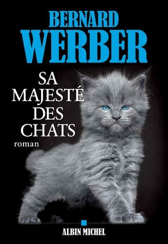 Sa majesté des chats - Format ePub - 9782226447418 - 14,99 €