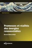 Bernard Wiesenfeld - Promesses et réalités des énergies renouvelables.