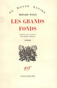 Bernard Wolfe - Les grands fonds.