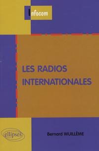 Bernard Wuillème - Les radios internationales.