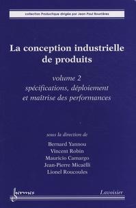 Galabria.be La conception industrielle de produits - Volume 2, Spécifications, déploiement et maîtrise des performances Image