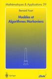 Bernard Ycart - Modèles et algorithmes Markoviens.