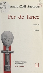 Bernard Zadi Zaourou - Fer de lance (1).