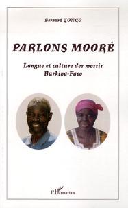 Bernard Zongo - Parlons mooré - Langue et culture des mossis, Burkina-Faso.