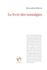 Bernardim Ribeiro - Le livre des nostalgies.