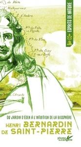 Bernardin de Saint-Pierre - Du jardin d'Eden à l'intuition de la biosphère.
