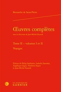 Bernardin de Saint-Pierre - Oeuvres complètes - Tome 2, Voyages.