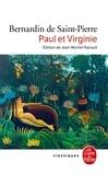 Bernardin de Saint-Pierre - Paul et Virginie - Edition critique du texte de 1789, glossaire, chronologie synoptique, bibliographie, annexes.