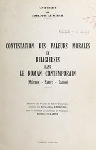 Bernardin Kpogodo et Emilien Carassus - Contestation des valeurs morales et religieuses dans le roman contemporain (Malraux, Sartre, Camus) - Doctorat de 3e cycle de lettres françaises.