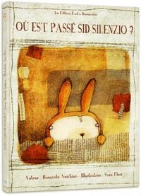 Bernardo Anichini - Où est passé Sid Silenzio ?.