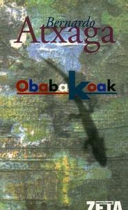 Bernardo Atxaga - Obabakoak.