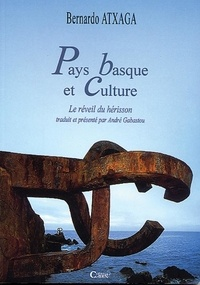 Bernardo Atxaga - Pays basque et culture.