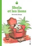 Bernardo Atxaga - Shola et les lions.