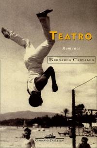 Bernardo Carvalho - Teatro.