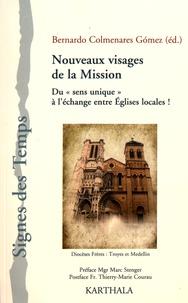 """Bernardo Colmenares Gomez - Nouveaux visages de la mission - Du """"sens unique"""" à l'échange entre églises locales !. 1 DVD"""