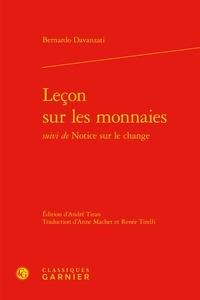 Bernardo Davanzati - Leçon sur les monnaies suivi de Notice sur le change.