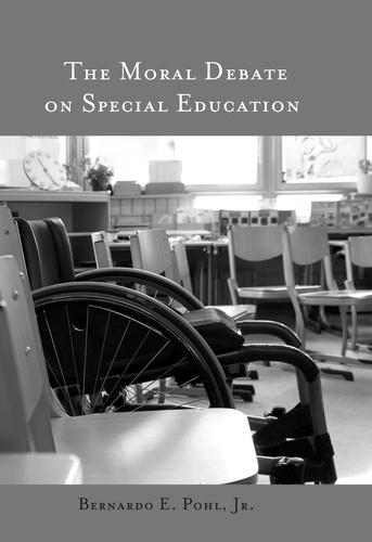 Bernardo e. Pohl - The Moral Debate on Special Education.