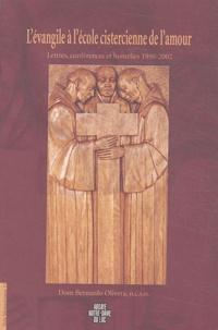 Lévangile à lécole cistercienne de lamour - Lettres, conférences et homélies 1990-2002.pdf