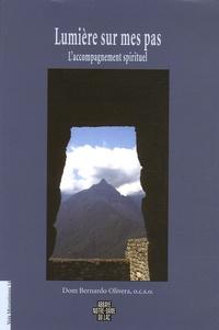 Bernardo Olivera - Lumière sur mes pas - L'accompagnement spirituel.