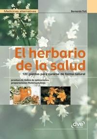Bernardo Ticli - El herbario de la salud.