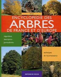 Bernardo Ticli - Encyclopédie des arbres de France et d'Europe.