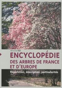 Bernardo Ticli - Encyclopédie des arbres de France et d'Europe - Répartition, description, particularités.