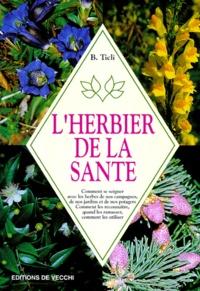 Bernardo Ticli - L'herbier de la santé.