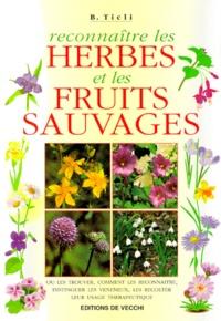 Bernardo Ticli - Reconnaître les herbes et les fruits sauvages.