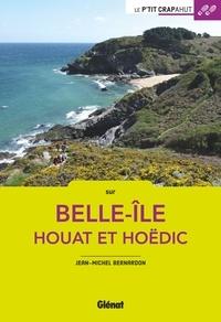Bernardon Jean-michel - Belle-Ile, Houat et Hoëdic.