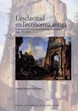 Bernat Montoya Rubio - L'esclavitud en l'economia antiga - Fonaments discursius de la historiografia moderna (Segles XV-XVIII) Edition en catalan.