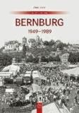 Bernburg - 1949 bis 1989.
