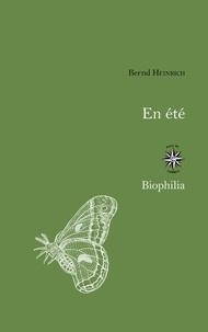 Bernd Heinrich - En été - Une saison d'abondance.
