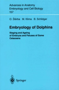 Embryology of Dolphins. - Staging and Ageing of Embryos and Fetuses of Some Cetaceans.pdf