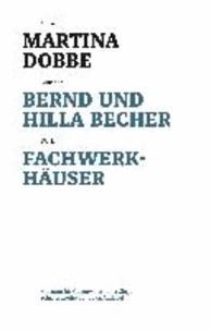 Bernd und Hilla Becher - Fachwerkhäuser.