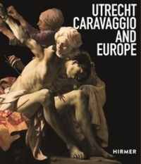 Utrecht, Caravaggio and Europe.pdf