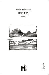 Bernfeld Karin - Reflets.