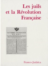 Bernhard Blumenkranz et Albert Soboul - Les Juifs et la Révolution Française.