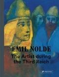 Bernhard Fulda - Emil nolde the artist during the third reich /anglais.