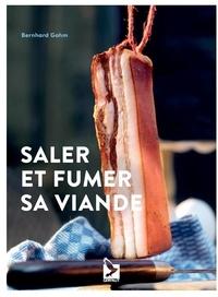 Bernhard Gahm - Saler et fumer sa viande.