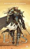 Bernhard Hennen et James Sullivan - Les Elfes Tome 2 : Etoiles d'Albes.