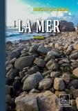Bernhard Kellermann - La Mer - (roman).
