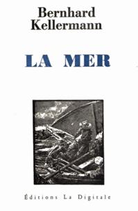 Bernhard Kellermann - La Mer.