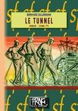 Bernhard Kellermann - Le tunnel Tome 1 : .