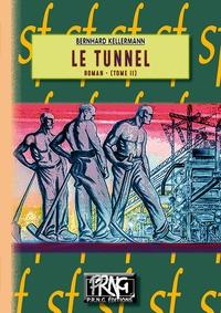 Bernhard Kellermann - Le tunnel Tome 2 : .